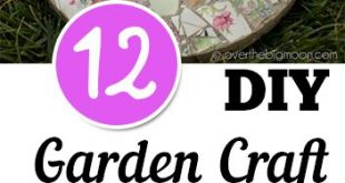 12 DIY Garden Crafts- Fun Projects, Ideas and Tutorials